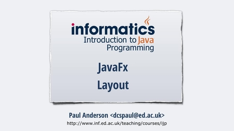 Thumbnail for entry JavaFX 6 - Layout