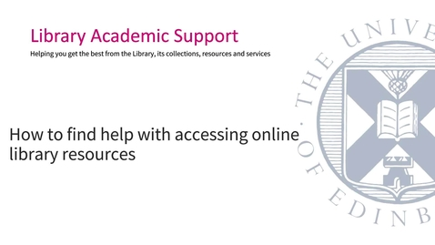 Thumbnail for entry How to find help with accessing online library resources