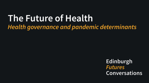 Thumbnail for entry Health governance and pandemic determinants