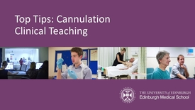 Thumbnail for entry Top Tips:Cannulation