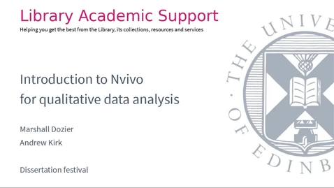 Thumbnail for entry Dissertaion festival: introduction to NVivo for qualitative data analysis