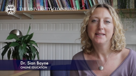 Thumbnail for entry Sian Bayne - Online Education -Research In A Nutshell-The Moray House School of Education-21/08/2012