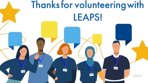 Thumbnail for entry Thank you to our LEAPS Volunteers!