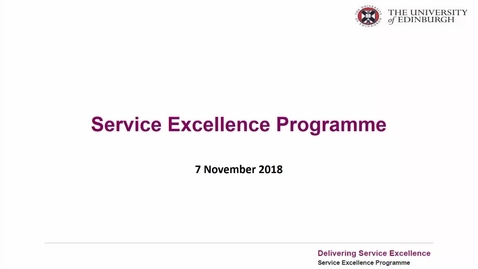 Thumbnail for entry Service Excellence Programme update