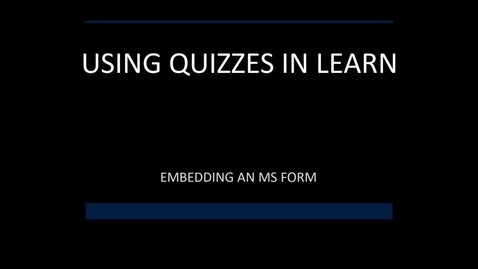 Thumbnail for entry Embed MS Form (Quiz) in Learn