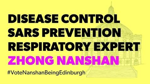 Thumbnail for entry Being Edinburgh: Vote for Zhong Nanshan