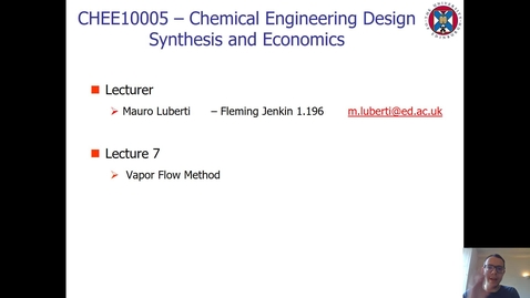 Thumbnail for entry Lecture 7 - Vapour Flow Method