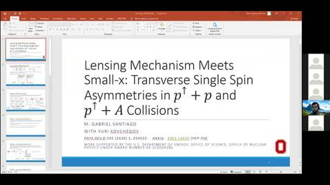 Thumbnail for entry REF2020: M. Gabriel Santiago- Lensing Mechanism Meets Small-x Physics: Single Transverse Spin Asymmetry in p↑+p and p↑+A Collisions