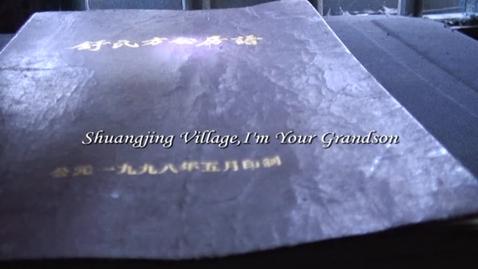 Thumbnail for entry Shuangjing Village, I am Your Grandson