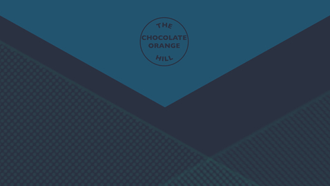 Thumbnail for entry THE CHOCOLATE ORANGE HILL