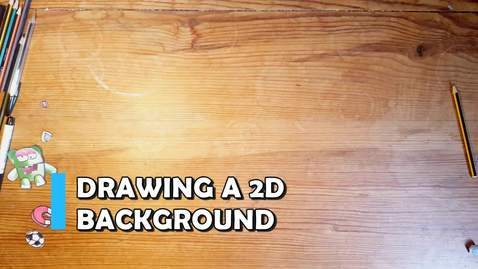 Thumbnail for entry Making a 2D background for animation