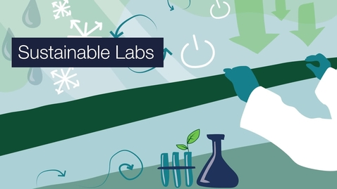 Thumbnail for entry Sustainable Laboratories at the University of Edinburgh