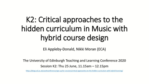 Thumbnail for entry INTRODUCTION: L&T 2020 Critical approaches to hidden curriculum with hybrid learning