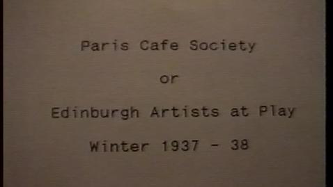 Thumbnail for entry Paris Cafe Society - Edinburgh College of Art staff amateur dramatics 1937/38