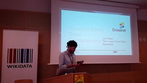 Thumbnail for entry Crossref Event Data: Transparency First  - Joe Wass at WikiCite 2017