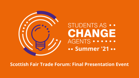 Thumbnail for entry Scottish Fair Trade Forum - Final Event Presentation