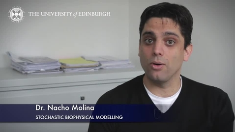 Thumbnail for entry Nacho Molina - Stochastic Biophysical Modelling - Research In A Nutshell - School of Biological Sciences -27/05/2015