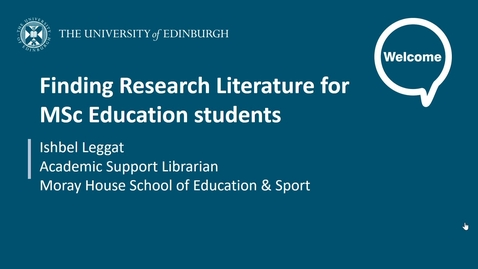 Thumbnail for entry Finding Research Literature for MSc Education students