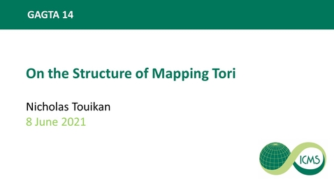 Thumbnail for entry Nicholas Touikan: On the Structure of Mapping Tori