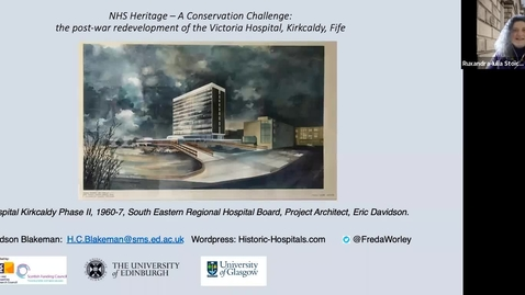 Thumbnail for entry NHS Heritage – A Conservation Challenge: a case study of the  post-war redevelopment of the Victoria Hospital, Kirkcaldy, Fife, Harriet Richardson Blakeman