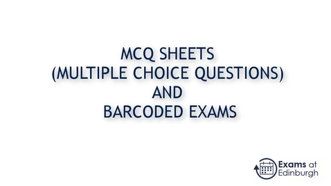 Thumbnail for entry How to prepare barcoded exam scripts and MCQ sheets