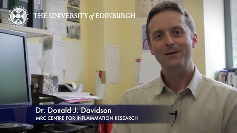 Thumbnail for entry Donald Davidson -MRC Centre for Inflammation Research - Research In A Nutshell - Queen's Medical Research Institute -24/07/2012