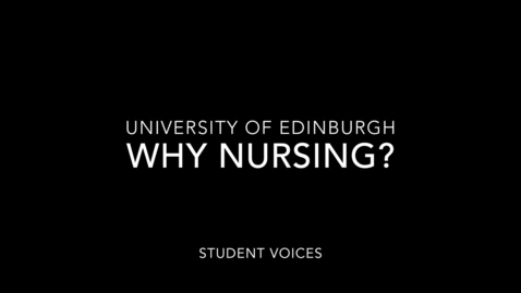 Thumbnail for entry Nursing Studies Student Voices