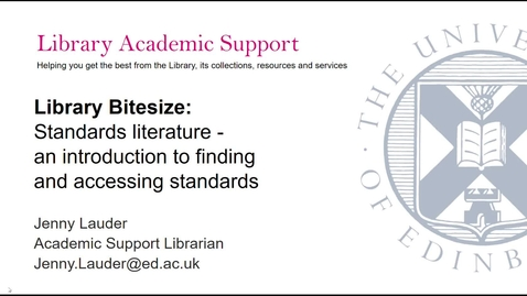 Thumbnail for entry Library Bitesize: Standards literature - an introduction to finding and accessing standards documents
