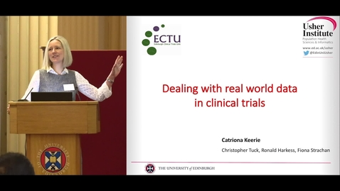 Thumbnail for entry The Struggle is real: dealing with real world data in clinical trials - Catriona Keerie