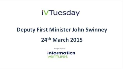 Thumbnail for entry IV Tuesday: Deputy First Minister, Mr John Swinney - Innovation and Entrepreneurship