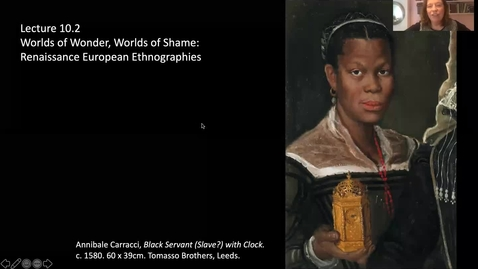 Thumbnail for entry 10.2a Worlds of Wonder: Renaissance European Ethnographies