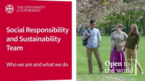 Thumbnail for entry Sustainability & Social Responsibility Team - Who We Are And What We Do