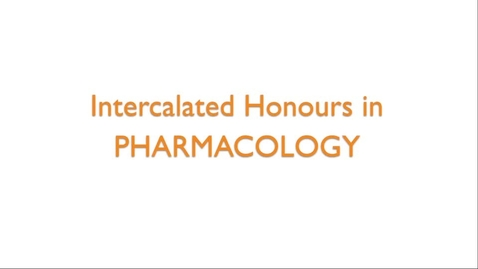 Thumbnail for entry Intercalated Honours in Pharmacology