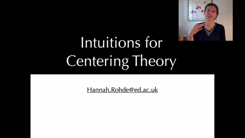 Thumbnail for entry Intro to Centering Theory