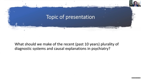 Thumbnail for entry Perspectival Realism - Day 3 - Session 2 - Miriam Solomon - On Pluralism in Psychiatry