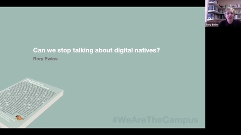 Thumbnail for entry The Manifesto for Teaching Online: Dr Rory Ewins asks 'Can we stop talking about digital natives?'