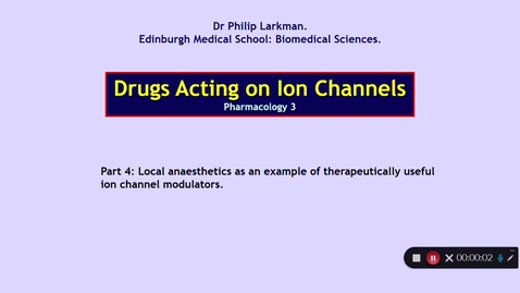 Thumbnail for entry Pharmacology 3: Drugs Acting on Ion Channels Part 4 Dr Phil Larkman