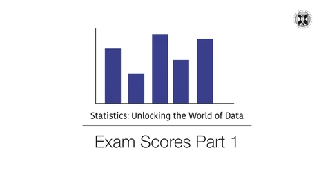 Thumbnail for entry Statistics - Exam Scores - Part 1
