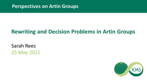 Thumbnail for entry Rewriting and Decision Problems in Artin Groups - Sarah Rees