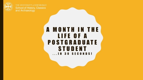 Thumbnail for entry A month in the life of a postgraduate student