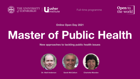 Thumbnail for entry May 2021 Open Day - Master of Public Health (full-time)