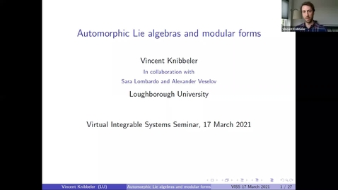 Thumbnail for entry Automorphic Lie algebras and modular forms - Vincent Knibbeler