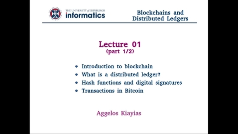 Blockchains and Distributed Ledgers - Lecture 1 (part I/II)