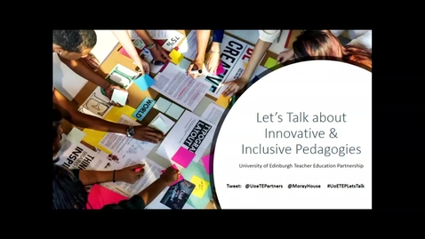 Thumbnail for entry Let's Talk about Innovative and Inclusive Pedagogies