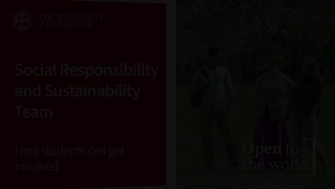 Thumbnail for entry Sustainability & Social Responsibility Team - How Students Can Get Involved
