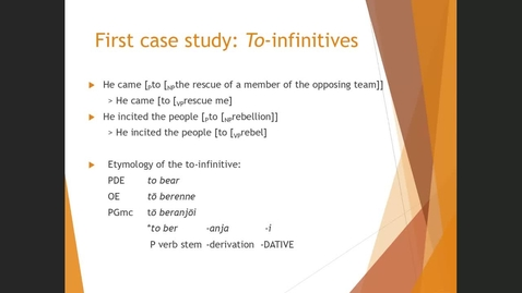 Thumbnail for entry Grammaticalization I - Case Study 1 - to-infinitive