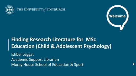 Thumbnail for entry Finding Research Literature for MSc Education (Child and Adolescent Psychology)