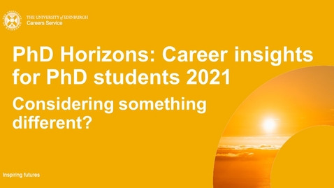 Thumbnail for entry PhD Horizons 2021: Considering something different?