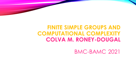 Thumbnail for entry BMC BAMC 2021 Colva M. Roney-Dougal