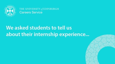 Thumbnail for entry We asked students to tell us about their internship experience